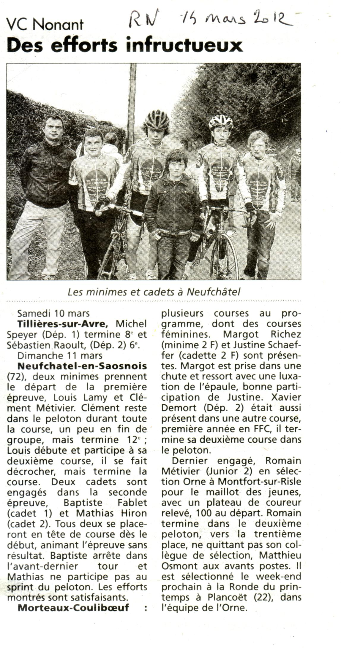 Tillière / avres: dep – Neufchatel en saosnois : minime cadet – Morteaux couliboeuf: féminine dep – Montfort/risle: junior Réveil Normand le 14 mars 2012