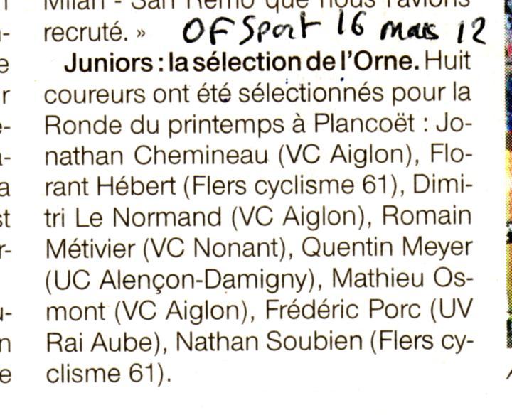 Ouest-france sport 16 mars 12 annonce sélection junior Stage piste à Alençon pour les minimes, cadets course à pied à Bayeux course cycliste à Connéré (Mi-Cd), Bernay la Couture –...