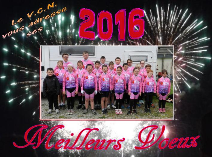 Le vélo club Nonantais vous souhaite tout ses meilleurs vœux pour 2016 !!!!!!!!!
